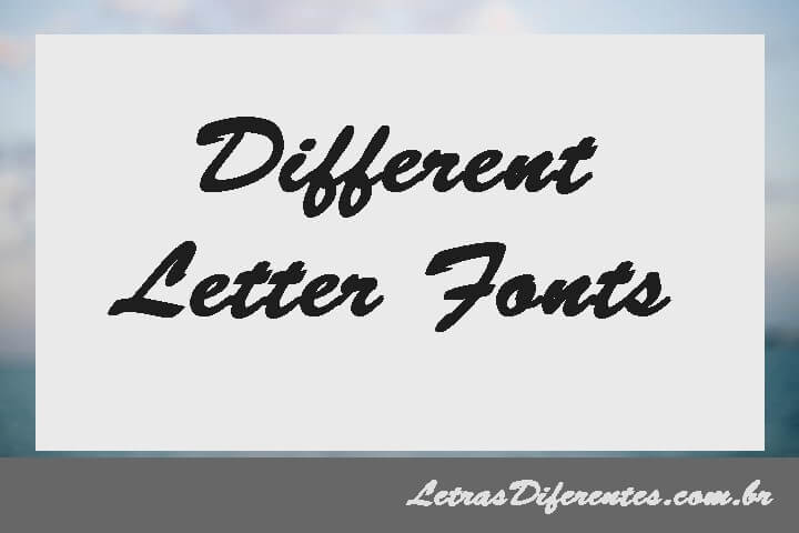 Different Letter Fonts